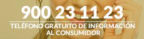 Teléfono gratuito al consumidor 900 23 11 23