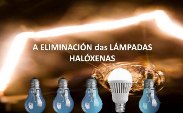 Elininación lámpadas halóxenas
