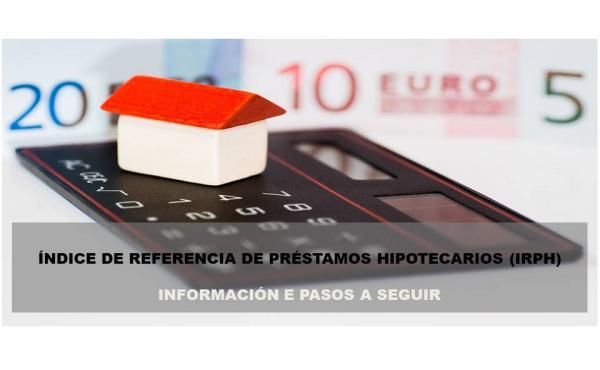 Índice de referencia de préstamos hipotecarios: Información e pasos para reclamar