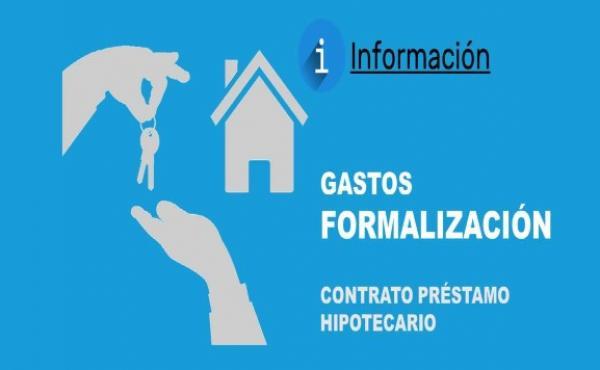 gastos formalización préstamos hipotecarios
